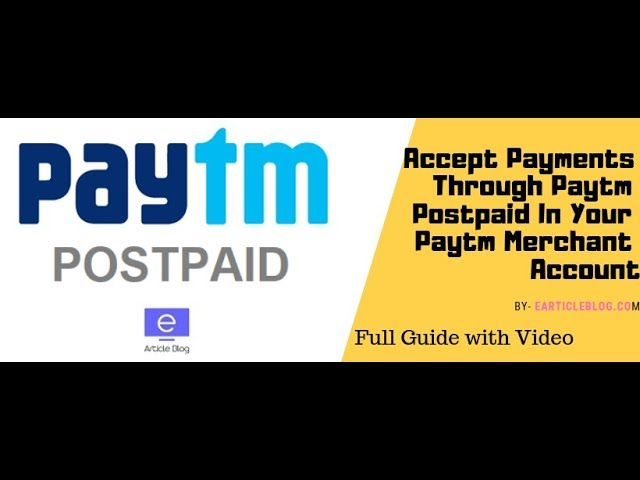 Paytm Merchant Account Trick: How to Accept Paytm Postpaid [Full Guide]