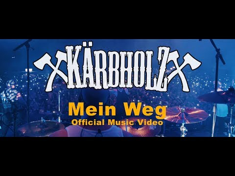 Kärbholz - Mein Weg (Official Music Video)