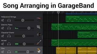 Song Arranging in GarageBand - Experimentation and Variety (iOS/iPhone/iPad)
