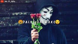 Gambar cover Tu Chalti Thi Jab Aise Palke Jhukake | Sad WhatsApp Status | Ek Samay Mein Song | TikTok Trending