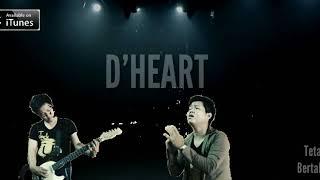 Band Pendatang Baru Nge' Hits Banget..... Tetap Bertahan D'HEART BAND SONG's & MUSIC HITS.