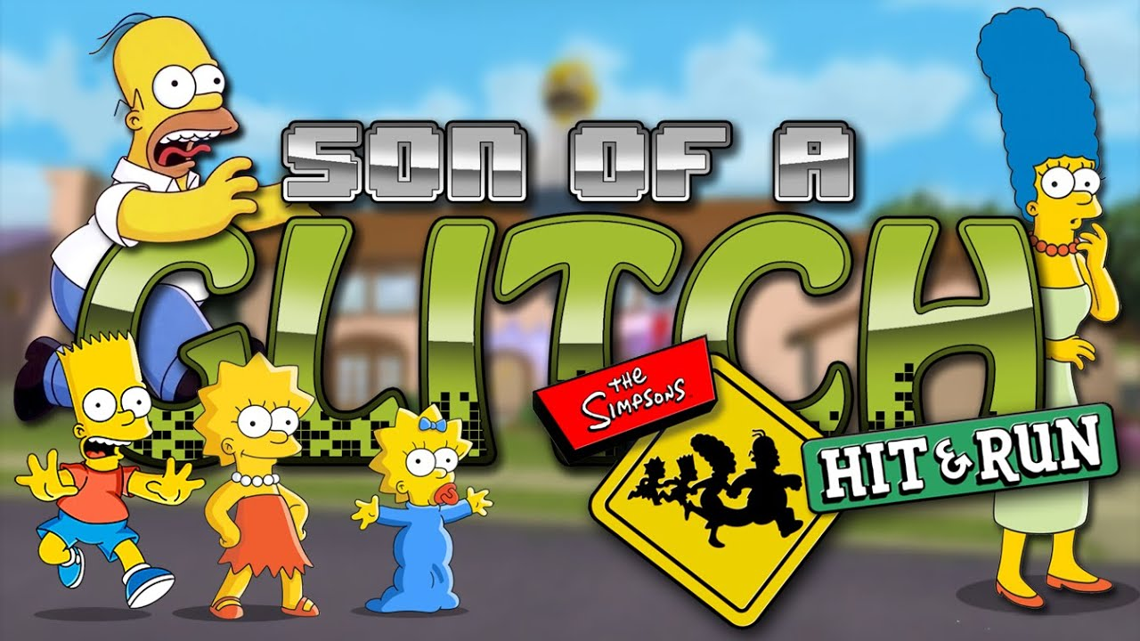 The Simpson Run Glitches Son Of A Glitch Episode 53