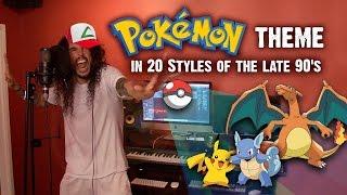 Pokémon Theme In 20 Styles Of The Late 90s  Ten Second Songs 20 Style Cover