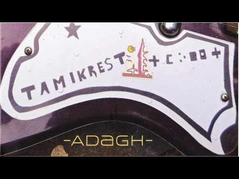 Tamikrest - Aratane N' Adagh