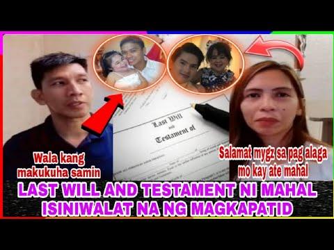 LAST WILL AND TESTAMENT NI MAHAL IKINAGULAT NG MAGKAPATID -  (2020)
