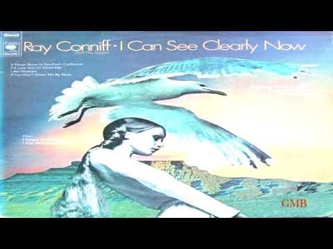 Ray Coniff & Chor   I Can See Clearly Now  (1973) GMB