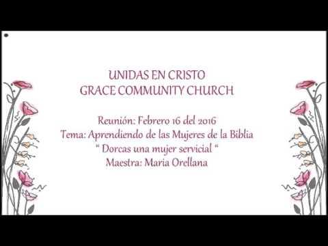 """Aprendiendo de las Mujeres de la Biblia """" Dorcas una Mujer servicial """""""