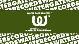 Butch - Shahrzad (Matthias Meyer Remix)