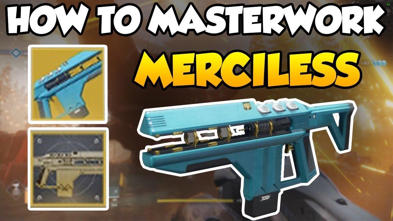 Destiny 2 - How to Masterwork Merciless! [Merciless Catalyst]