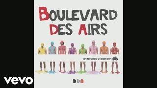 Boulevard des airs - Ici (Live) (Audio)