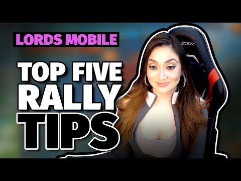 Lords Mobile : Top 5 Fort/Base Rally Tips