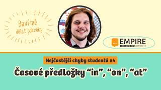 """Nejčastější chyby studentů #4: Časové předložky """"in, """"on"""", """"at"""" / prepositions of time"""