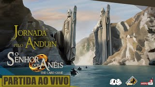 O Senhor dos Anéis Card Game - Jornada pelo Anduin
