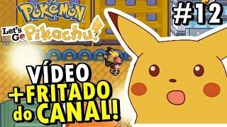 Pokémon Let's Go Pikachu GBA (Detonado - Parte 12) - Vídeo Mais Frenético do Canal