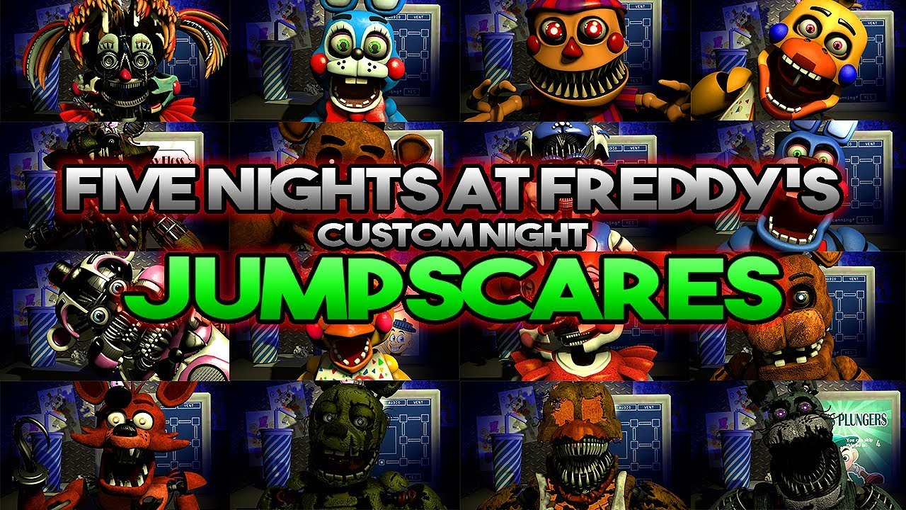 [FNaF/SFM] FNaF Ultimate Custom Night JUMPSCARES!