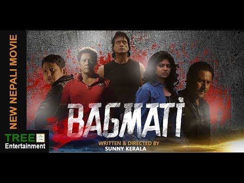 BAGMATI || NEW NEPALI MOVIE 2018 || Ft. Shiva Shrestha, Rajesh Hamal, Keki Adhikari ||