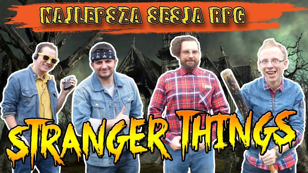 STRANGER THINGS – Gra Fabularna (Sesja RPG)