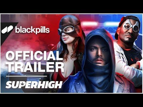 SuperHigh - Official Trailer [HD]   blackpills
