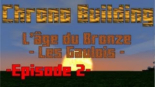 Minecraft Créative - Chrono Building - Episode 2 - L