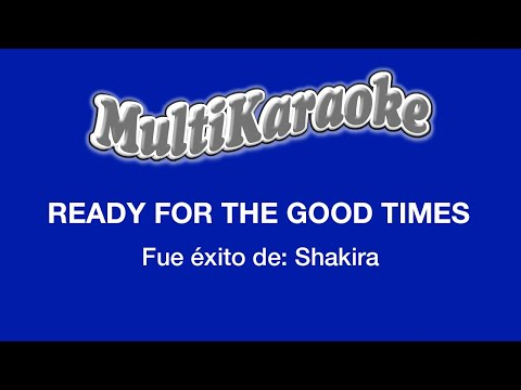 Multi Karaoke - Ready For the Good Times (English Version)
