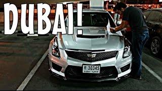 FIRST TIME IN DUBAI: PICKING UP CADILLAC CTS-V & ATS-V!!!