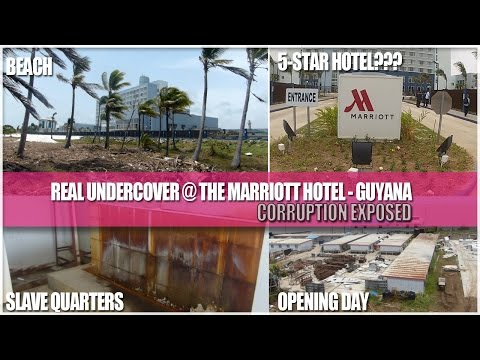 REAL Undercover - The Marriott Hotel Guyana