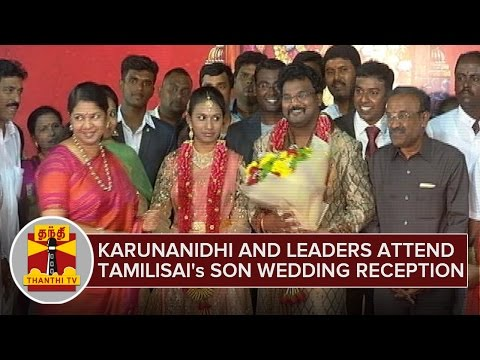 Karunanidhi and Many Leaders attend Tamilisai Soundararajan's Son Wedding Reception - Thanthi TV