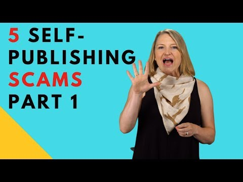 5 Self-Publishing Scams Authors Needs to Watch For – Part 1