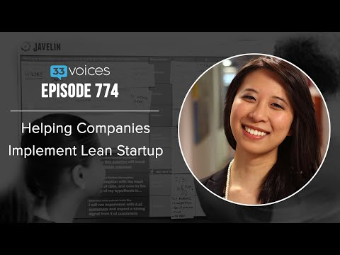 Ep 774 | Helping Companies Implement Lean Startup — Grace Ng, Javelin: