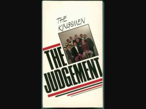 The Kingsmen Quartet - The Judgement.wmv