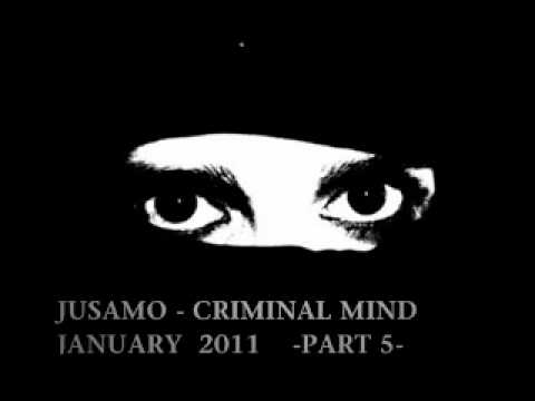 PROGRESSIVE HOUSE MIX 2011// JUSAMO - CRIMINAL MIND PART 5 (Last Part)