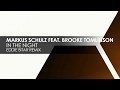 Markus Schulz Featuring Brooke Tomlinson In The Night Eddie Bitar Remix mp3