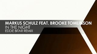 Markus Schulz featuring Brooke Tomlinson - In The Night (Eddie Bitar Remix)