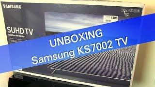 Samsung KS7002 KS7000 UHD HDR TV unboxing