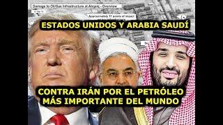 Irán, EEUU, Arabia Saudí y el Petróleo Más Importante
