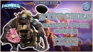 Grubby   Heroes of the Storm - Stitches - Fishing Hook - Gorge - HL 2018 S1 - Volskaya Foundry