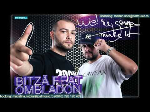Bitza Feat. Ombladon - We`re Gonna Make It (Official Single)