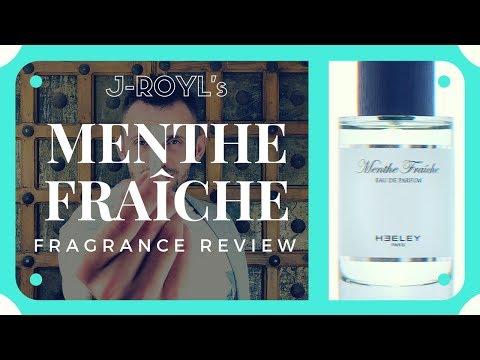 MENTHE FRAICHE   JAMES HEELEY   FRAGRANCE REVIEW 2017