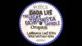 Dada Life - The Great Fashionista Swindle (Laidback Luke Remix)