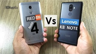 Lenovo K8 Note vs Redmi Note 4 | Battery, Gaming, Design & Build, Camera, Sound