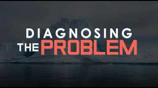 Diagnosing the Problem - Emotionally Healthy Spirituality - Week One