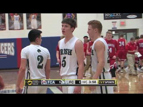 IVP Sports: Fairfield Christian Academy vs Fisher Catholic - March 7th, 2018