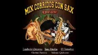 Corridos Chingones con Sax Mix 2014 (Dj Jesus Lun@)