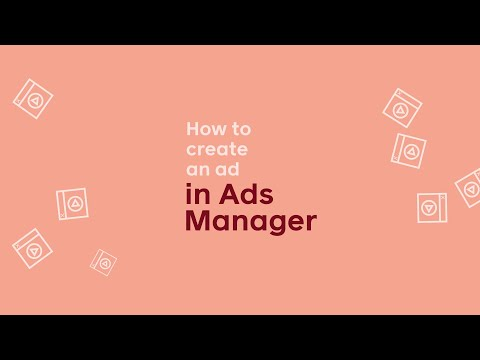 How to Create an ad in Ads Manager