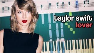 Taylor Swift ❤️ Lover ❤️ Romantic Piano Tutorial ❤️ Sheet Music
