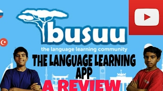 Busuu AN APP THAT CAN MAKE YOU LEARN 12 DIFFERENT LANGUAGES