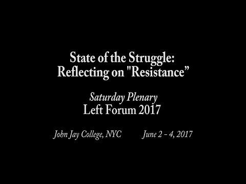 Left Forum 2017 - Saturday Plenary