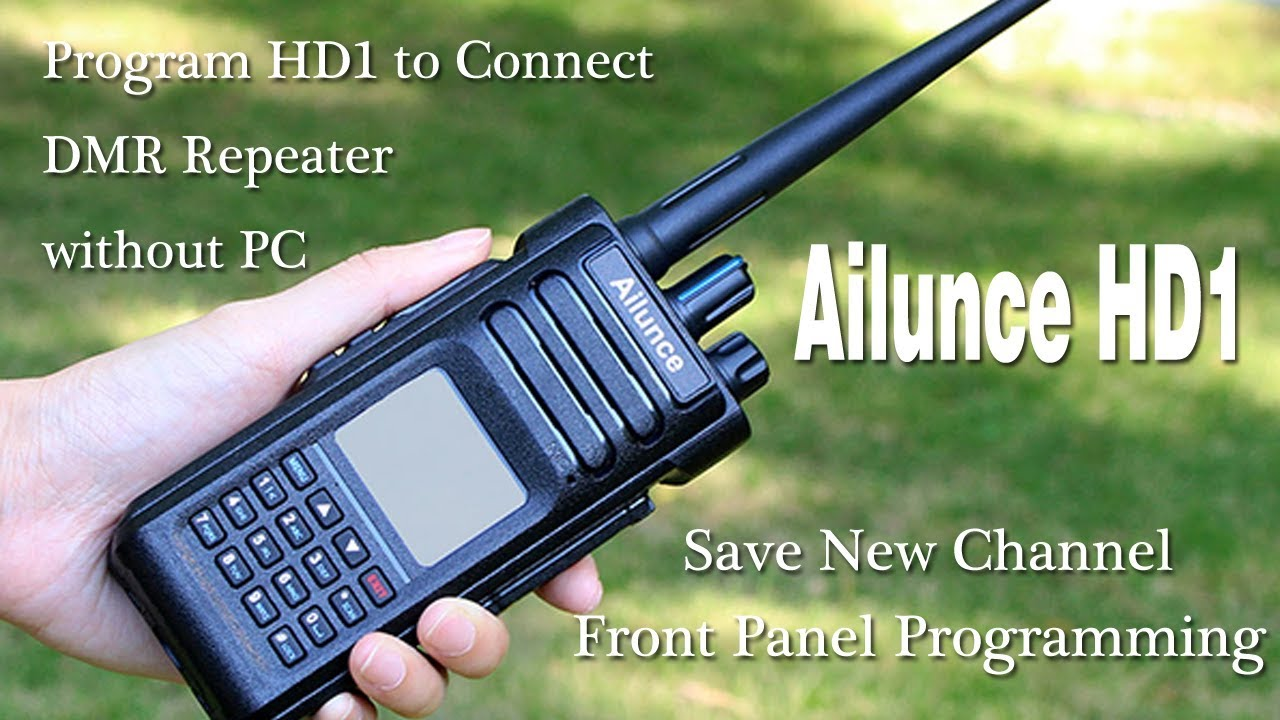 Ailunce HD1: Program HD1 to Connect DMR repeater without PC