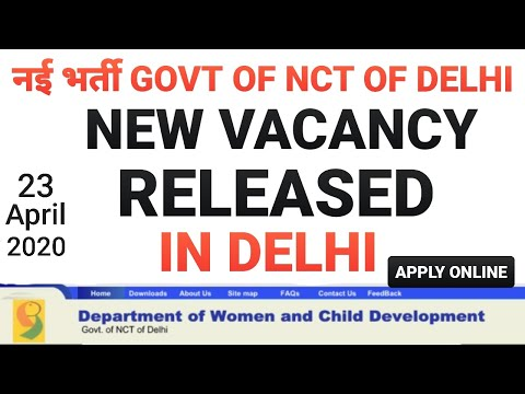 GOVT OF DELHI NEW VACANCY RELEASED IN VARIOUS POST | NCT OF DELHI VACANCY OUT 23/APRIL/2020