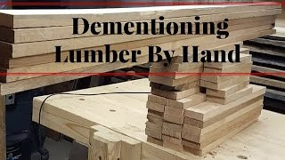 How To Dimension Lumber By Hand  - Small Stock